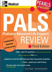 PALS (Pediatric Advanced Life Support) Review, 3rd Ed.pdf