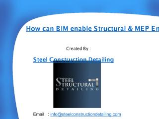 How can BIM enable Structural & MEP Engineers to gain competitive edge - Steel Construction Detailing Pvt. LTD.pdf
